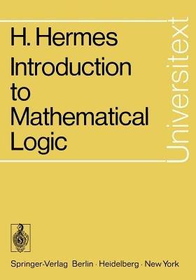 Introduction to Mathematical Logic (Paperback): Diana Schmidt