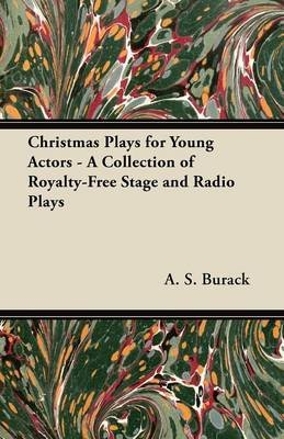 Christmas Plays for Young Actors - A Collection of Royalty-Free Stage and Radio Plays (Paperback): M Phyllis Newman