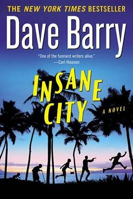 Insane City (Electronic book text): Dave Barry
