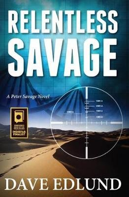 Relentless Savage (Paperback): Dave Edlund