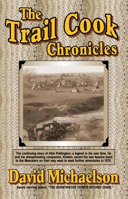 The Trail Cook Chronicles (Electronic book text): David Michaelson