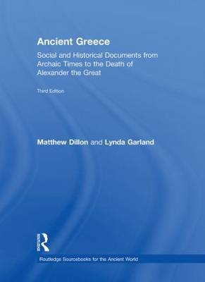 Ancient Greece - Social and Historical Documents from Archaic Times to the Death of Alexander the Great (Hardcover, 3rd New...