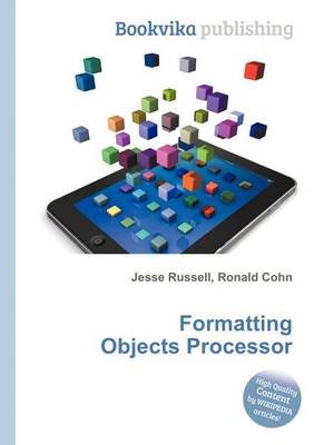 Formatting Objects Processor (Paperback): Jesse Russell, Ronald Cohn