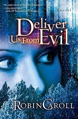 Deliver Us from Evil (Large print, Hardcover, large type edition): Robin Caroll