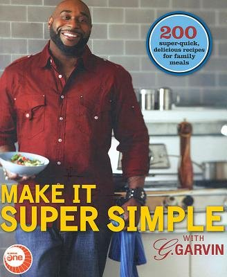 Make it Super Simple with G.Garvin (Paperback): Gerry Garvin