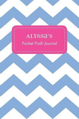 Alyssa's Pocket Posh Journal, Chevron (Paperback): Andrews McMeel Publishing