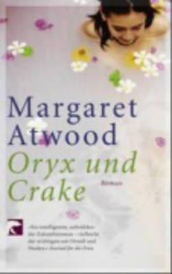 Oryx Und Crake (German, Paperback): Margaret Atwood