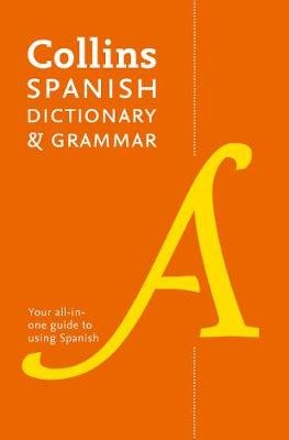 Spanish Dictionary and Grammar - Two Books in One (Paperback, 8th Revised edition): Collins Dictionaries
