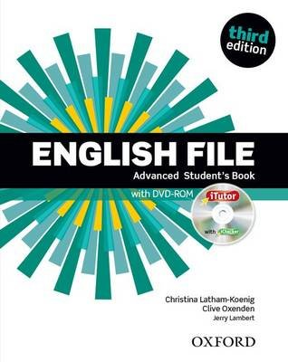 English File: Advanced: Student's Book with iTutor - The best way to get your students talking (Mixed media product, 3rd...