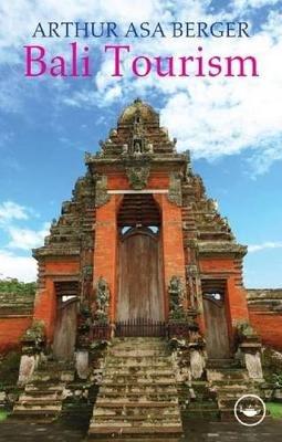 Bali Tourism (Electronic book text): Arthur Asa Berger