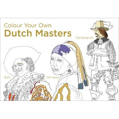 Colour Your Own Dutch Masters (Paperback):