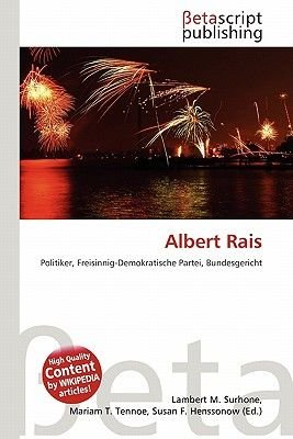 Albert Rais (English, German, Paperback): Lambert M. Surhone, Mariam T. Tennoe, Susan F. Henssonow