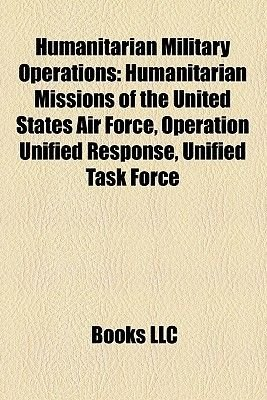 Humanitarian Military Operations - Humanitarian Missions of the United States Air Force, Operation Unified Response, Unified...