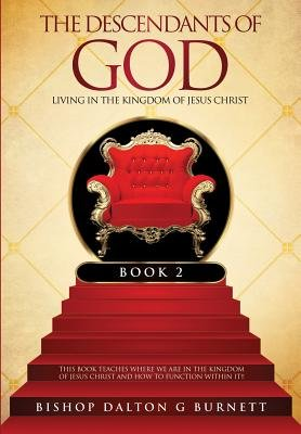 The Descendants of God Book 2 (Paperback): Bishop Dalton G. Burnett