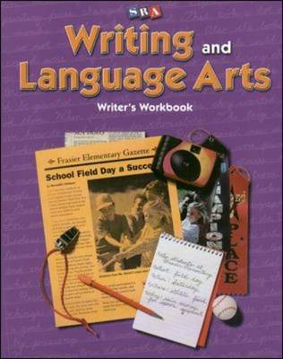Writing and Language Arts - Writer's Workbook - Grade 4 (Paperback): James D. Williams, Charles Temple, Jean Wallace Gillet