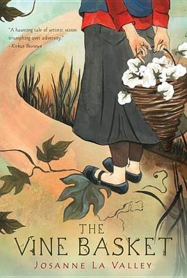 The Vine Basket (Paperback): Josanne La Valley