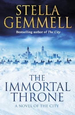 The Immortal Throne - The City: Book 2 (Paperback): Stella Gemmell