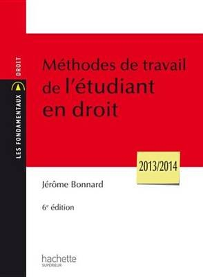 Methodes de Travail de L'Etudiant En Droit (French, Electronic book text): Jerome Bonnard