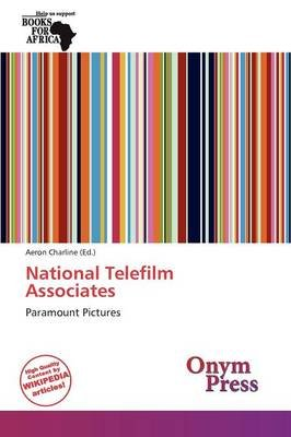 National Telefilm Associates (Paperback): Aeron Charline