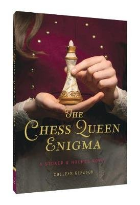Chess Queen Enigma - A Stoker & Holmes Novel (Paperback): Colleen Gleason