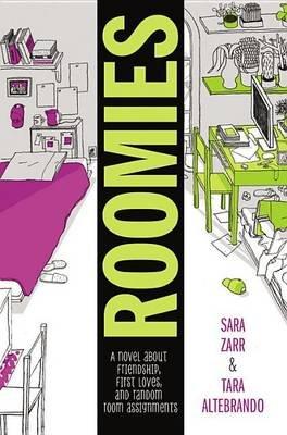 Roomies (Hardcover): Sara Zarr, Tara Altebrando