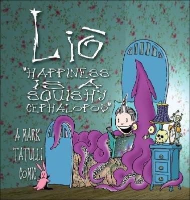 Lio - Happiness is a Squishy Cephalopod (Paperback): Mark Tatulli
