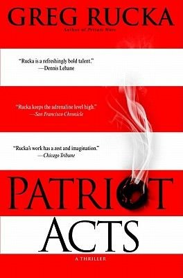 Patriot Acts (Electronic book text): Greg Rucka