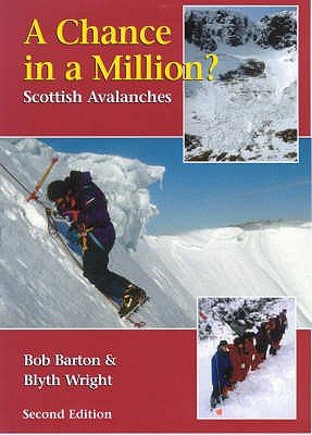 A Chance in a Million? - Scottish Avalanches (Paperback, 2nd Revised edition): Bob Barton