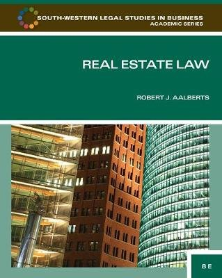 Real Estate Law (Hardcover, 8th Revised edition): Robert J Aalberts