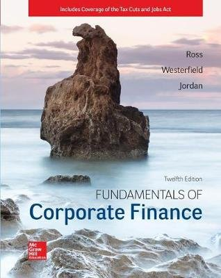 Loose Leaf for Fundamentals of Corporate Finance (Loose-leaf, 12th ed.): Stephen A. Ross, Randolph W. Westerfield, Bradford D...