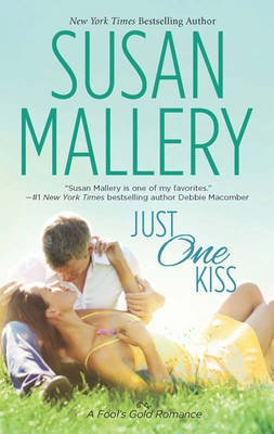 Just One Kiss (Electronic book text, ePub First edition): Susan Mallery