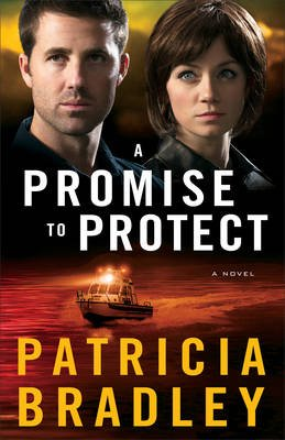 A Promise to Protect (Electronic book text): Patricia Bradley