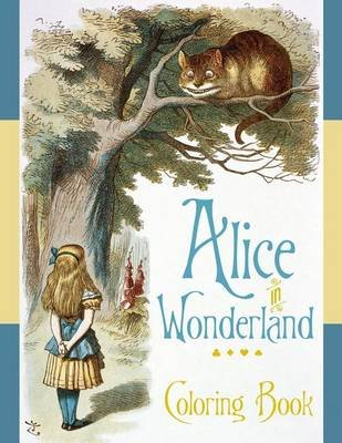 Alice in Wonderland Colouring Book (Paperback, 5 Rev Ed): The British Library