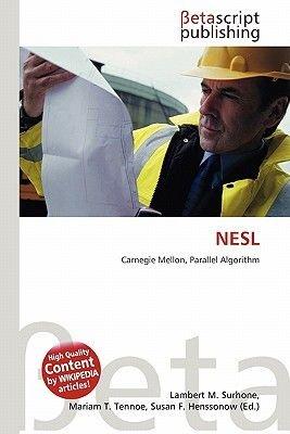 Nesl (Paperback): Lambert M. Surhone, Mariam T. Tennoe, Susan F. Henssonow