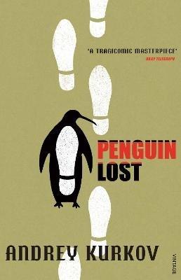Penguin Lost (Paperback, New ed): Andrey Kurkov