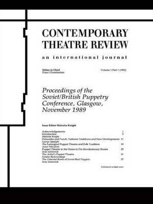 Process of the Soviet/British - Conference on Soviet-British Puppet Theatre : Selected Papers (Paperback): Malcolm Knight