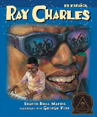 Ray Charles (Ray Charles) (English, Spanish, Hardcover, Bound for Schools & Libraries ed.): Sharon Bell Mathis