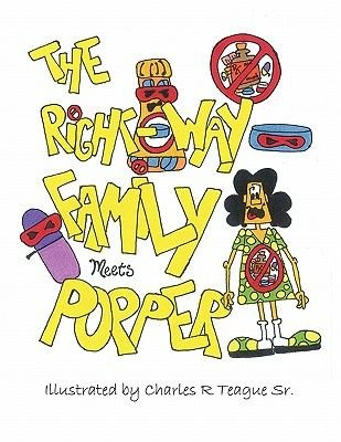 The Right-Way Family Meets Popper (Paperback): Charles Teague