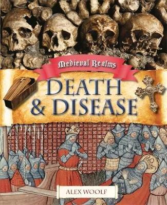 Death and Disease (Paperback): Alex Woolf