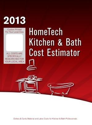 HomeTech Kitchen & Bath Cost Estimator - Ohio 2, Cleveland & Vicinity (Paperback, 2013, Summer/Fa): Hometech Publishing