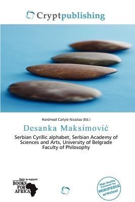 Desanka Maksimovi (Paperback): Hardmod Carlyle Nicolao