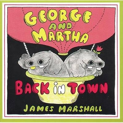 George and Martha Back in Town (Hardcover, Turtleback Scho): James Marshall, Harold W. Voth