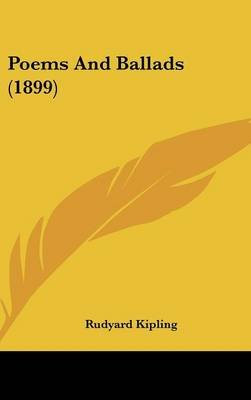 Poems and Ballads (1899) (Hardcover): Rudyard Kipling