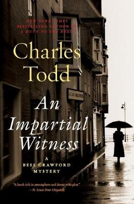 An Impartial Witness (Paperback): Charles Todd