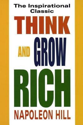 Think and Grow Rich (Electronic book text): Napoleon Hill