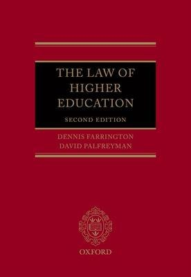 The Law of Higher Education (Hardcover, 2nd Revised edition): Dennis Farrington, David Palfreyman