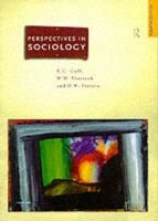 Perspectives in Sociology - Classical and Contemporary (Paperback, 4th Ed): E.C. Cuff, Wes Sharrock, Dave Francis