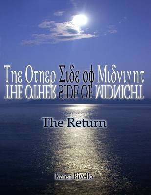 The Other Side of Midnight - The Return (Electronic book text): Author Karen Rivello
