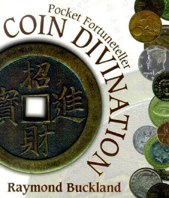 Coin Divination - Pocket Fortuneteller (Paperback): Raymond Buckland