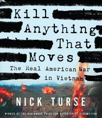 Kill Anything That Moves (Standard format, CD, , 8.75 Hours ed.): Nick Turse